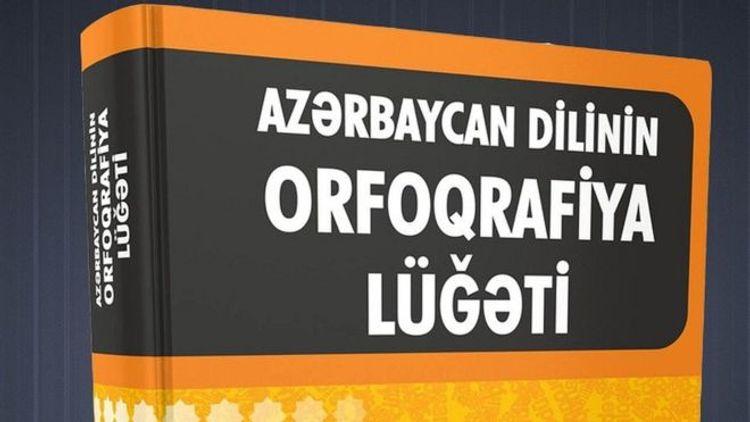 """Dilçilik İnstitutunun direktoru: """"Yeni orfoqrafiya lüğətinə 6 min yeni söz əlavə olunub"""""""